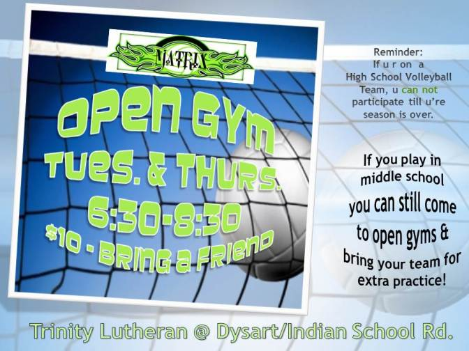 Trinity Open Gym Tues & Thurs.  $10 - 6:30-8:30pm